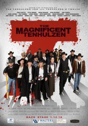 "2017: ""The Magnificent Tenhulzen"""